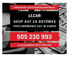 SKUP AUT ZA GOTÓWKĘ - ELCAR Auto Komis - pieniądze do ręki, minimum formalności